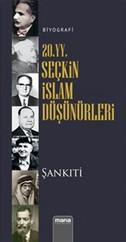20. YY. Seçkin İslam Düşünürleri