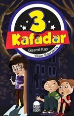 3 Kafadar-Gizemli Kapı