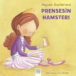 Hayvan Dostlarımız-Prensesin Hamsterı