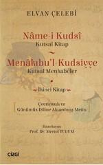 Name-i Kudsi-Kutsal Kitap Menakıbu'l-Kudsiyye-Kutsal Menkabeler İkinci Kitap