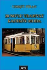20 No'lu Tramvay Kadıköy-Moda