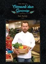 Osmanlı'dan Günümüze-Türk Mutfağı