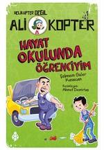 Ali Kopter 4-Hayat Okulunda Öğrenciyim
