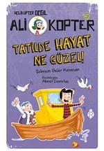 Ali Kopter 5-Tatilde Hayat Ne Güzel!