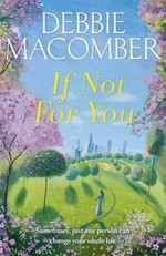 If Not for You: A New Beginnings Novel