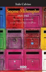 Seçme Mektuplar 1945-1985