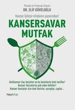 Kansersavar Mutfak