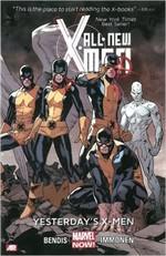 All-New X-Men Volume 1: Yesterday's X-Men