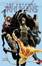 Uncanny Inhumans Vol. 1: Time Crush