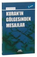 Kuran'ın Gölgesinden Mesajlar