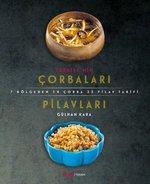 Türkiye'nin Çorbaları Pilavları