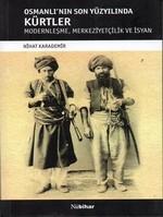 Osmanlı'nın Son Yüzyılında Kürtler