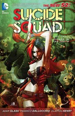 Suicide Squad Volume 1: Kicked in the Teeth