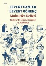 Muhalefet Defteri-Türkiye'de Mizah Dergileri ve Karikatür