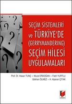 Seçim Sistemleri ve Türkiyede Gerrymandering Seçim Hilesi Uygulamaları