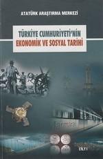 Türkiye Cumhuriyeti'nin Ekonomik ve Sosyal Tarihi Cilt 1
