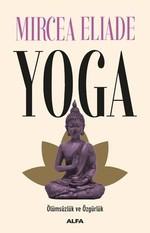 Yoga-Ölümsüzlük Ve Özgürlük