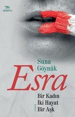 Esra Bir Kadın İki Hayat Bir Aşk