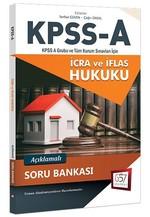 KPSS-A İcra ve İflas Hukuku Açıklamalı Soru Bankası