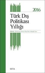 2016 Türk Dış Politikası Yıllığı