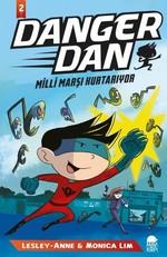 Danger Dan 2-Milli Marşı Kurtarıyor