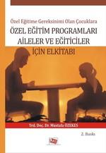 Özel Eğitim Programları Aileler ve Eğiticiler İçin El Kitabı
