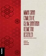 Mimar Sinan Camileri ve İslam Sanatında Geometrik Desenler