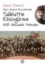 Salahattin Köseoğlu'nun Milli Mücadele Hatıraları