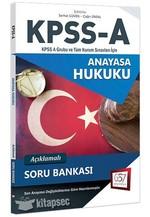 2018 KPSS A Grubu Anayasa Hukuku Açıklamalı Soru Bankası