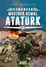 Kumandan Mustafa Kemal Atatürk 2