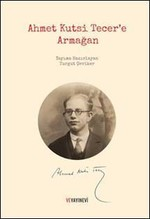 Ahmet Kutsi Tecer'e Armağan