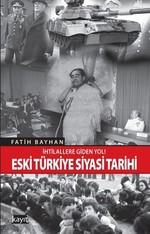 Eski Türkiye Siyasi Tarihi