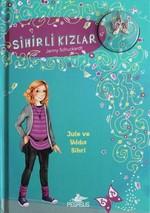 Sihirli Kızlar 3-Jule Ve Yıldız Sihri