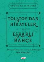 Tolstoy'dan Hikayeler-Esrarlı Bahçe