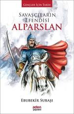 Savaşçıların Efendisi Alparslan