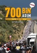 Adalet için 700 Bin Adım