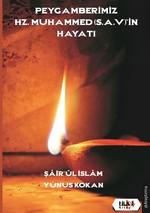 Peygamberimiz Hz.Muhammed'in Hayatı