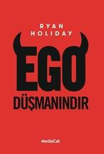 Ego Düşmanındır