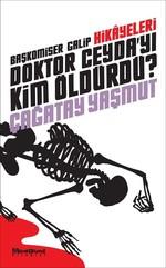 Doktor Ceyda'yı Kim Öldürdü?
