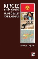 Kırgız Etnik Kimliği ve Ulus Devlet