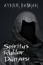 Spiritus Ruhlar Dünyası