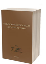 Researches On Science And Art In 21st Century Turkey Volume 1
