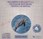 Kendin Olmak-Delphinus Bilgeliği'yle Niyetler Koyarak Nefes Çalışmak