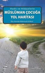 Müslüman Çocuğa Yol Haritası