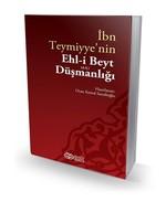 İbn Teymiyye'nin Ehl-i Beyt Düşmanlığı