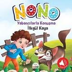 Nono 3-Yabancılarla Konuşma