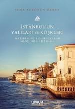 İstanbul'un Yalıları ve Köşkleri