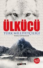 Ülkücü-Türk Milliyetçiliği Temel Ka