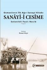 Osmanlı'nın İlk Ağır Sanayi Kitabı-Sanayi-i Cesime