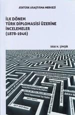 İlk Dönem Türk Diplomasisi Üzerine İncelemeler